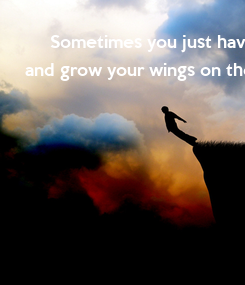 Poster: Sometimes you just have to jump