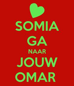 Poster: SOMIA GA NAAR JOUW OMAR