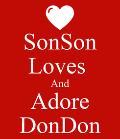 Poster: SonSon Loves  And Adore DonDon