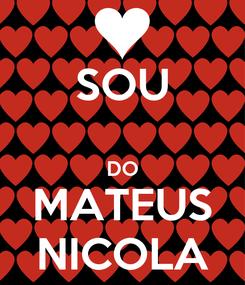 Poster: SOU  DO MATEUS NICOLA