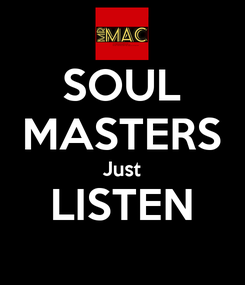 Poster: SOUL MASTERS Just LISTEN