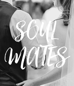 Poster: SOUL MATES