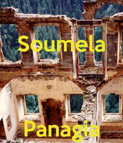 Poster: Soumela    Panagia