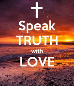 Poster: Speak TRUTH with LOVE