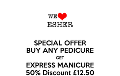 Poster: SPECIAL OFFER BUY ANY PEDICURE GET EXPRESS MANICURE 50% Discount £12.50