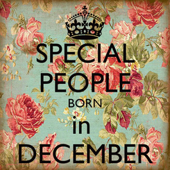 Poster: SPECIAL PEOPLE BORN in  DECEMBER