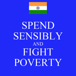 Poster: SPEND SENSIBLY AND FIGHT POVERTY