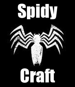 Poster: Spidy Craft