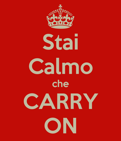 Poster: Stai Calmo che CARRY ON