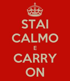 Poster: STAI CALMO E CARRY ON