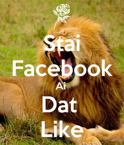 Poster: Stai Facebook Ai  Dat  Like