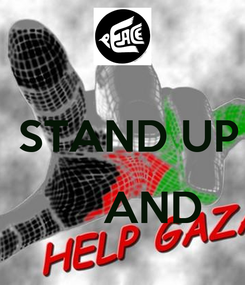 Poster:   STAND UP       AND
