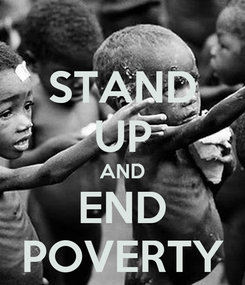 Poster: STAND UP AND END POVERTY