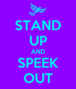 Poster: STAND UP AND SPEEK OUT