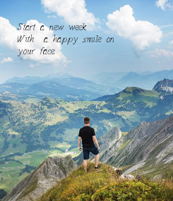Poster: Start a new week
