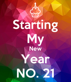 Poster: Starting My New Year NO. 21