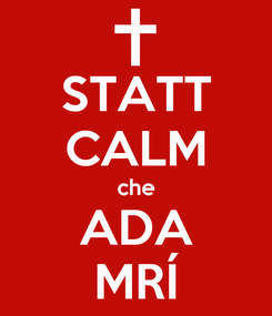 Poster: STATT CALM che ADA MRÍ