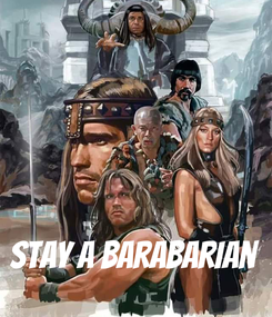 Poster:     Stay a barabarian