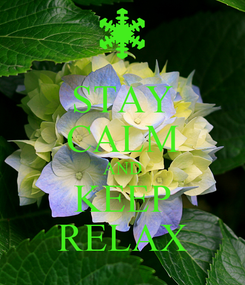 Poster: STAY CALM AND KEEP RELAX