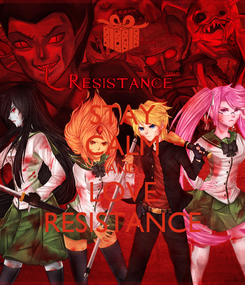 Poster: STAY CALM AND LOVE RESISTANCE