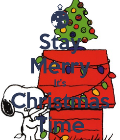 Poster: Stay Merry It's Christmas Time
