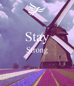 Poster:  Stay Strong