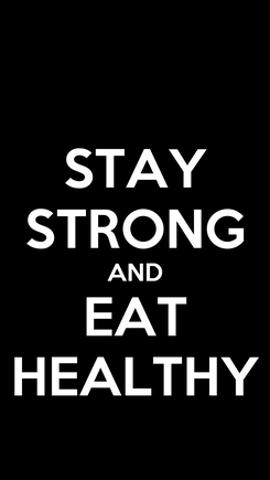 Poster: STAY STRONG AND EAT HEALTHY