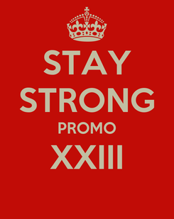 Poster: STAY STRONG PROMO XXIII