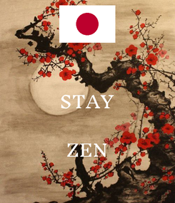 Poster:  STAY  ZEN