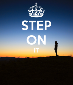 Poster: STEP ON IT