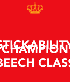 Poster:  STICKABILITY  CHAMPION BEECH CLASS