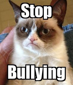 Poster: Stop Bullying
