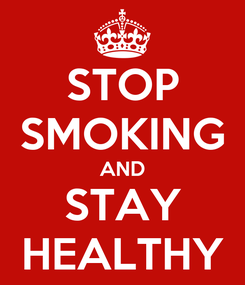 Poster: STOP SMOKING AND STAY HEALTHY