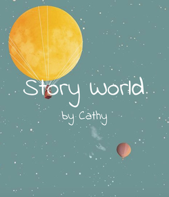 Poster:  Story World by Cathy