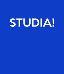 Poster: STUDIA!