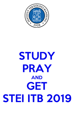 Poster: STUDY PRAY AND GET STEI ITB 2019