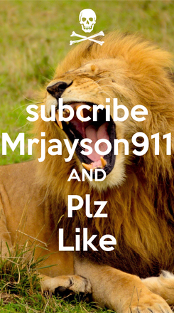 Poster: subcribe Mrjayson911 AND Plz Like