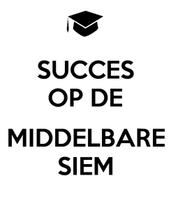 Poster: SUCCES OP DE  MIDDELBARE SIEM