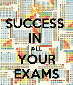 Poster: SUCCESS  IN  ALL YOUR EXAMS