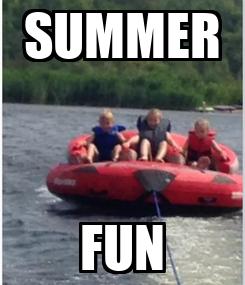 Poster: SUMMER FUN