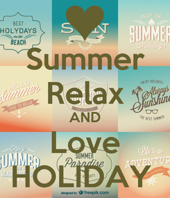 Poster: Summer Relax AND Love HOLIDAY