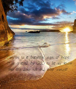 Poster: Sunrise is a beautiful sign of hope