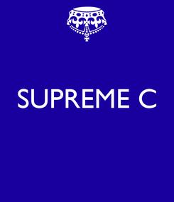 Poster:  SUPREME C