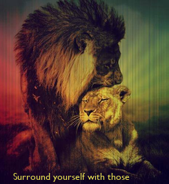 Poster:            Surround yourself with those  on the same mission as you!  ---Love over everything--- Fiya