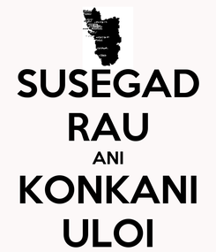 Poster: SUSEGAD RAU ANI KONKANI ULOI