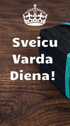 Poster: Sveicu Varda  Diena!