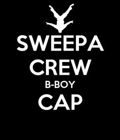 Poster: SWEEPA CREW B-BOY CAP