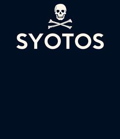 Poster: SYOTOS