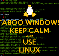 Poster: TABOO WINDOWS KEEP CALM AND USE LINUX