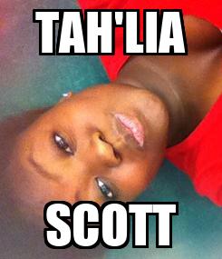 Poster: TAH'LIA SCOTT